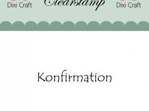 "270986 Dixi Craft Stempel, ""Konfirmation""-0"