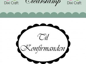 "273032 Dixi Craft Stempel, ""Til konfirmanden...""-0"