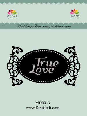 MD0013 Dixi Craft Die Tag-2 True Love -0