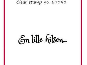 "67191 Felicita Design Stempel ""En lille hilsen""-0"