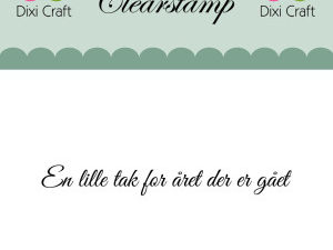 "273048 Dixi Craft Tekst Stempel ""En lille tak for året.....""-0"