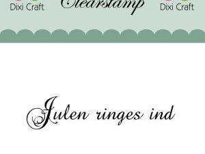 "273049 Dixi Craft Tekst Stempel ""julen ringes ind""-0"