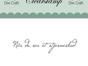 "273052 Dixi Craft Tekst Stempel ""Når du ser et.....""-0"
