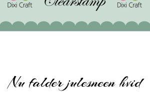 "273054 Dixi Craft Tekst Stempel ""Nu falder julesneen...""-0"