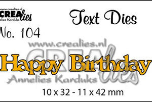 "CLTD104 CREAlies Die Text no 104 ""Habby Birthday""-0"
