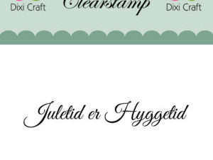 273067 Dixi Craft Clearstamp Citat Juletid er hyggetid-0