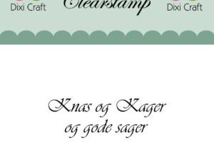 273068 Dixi Craft Clearstamp Citat Knas og kager-0