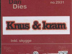 2931 Dan Dies Mellem Knus & Kram med Skygge-0