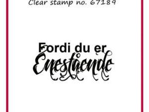 67189 Felicita Design Clearstamp Dansk Tekst Fordi du er enestående-0