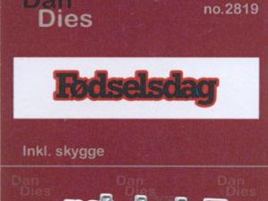 2819 Dan Dies Lille Fødselsdag med Skygge -0
