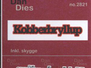 2821 Dan Dies Lille Kobberbrylup med Skygge-0
