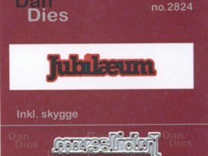 2824 Dan Dies Lille Jubilæum Med Skygge -0