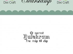 279961 Dixi Craft Clearstamp Citatstempel Jul Et varmt julekram ...-0
