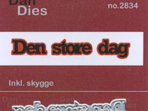 2834 Dan Dies Lille Den Store Dag med Skygge-0