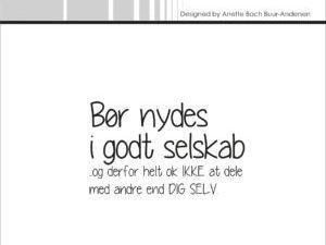 "SBC007 Simple and Basic Stempel ""Bør Nydes i ....""-0"