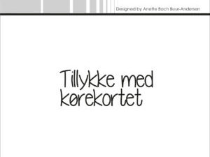 """SBC018 Simple and Basic Stempel """"Dansk Tekst"""" Tillykke med kørekortet-0"""