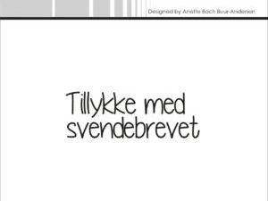"""SBC023 Simple and Basic Stempel """"Dansk Tekst"""" Tillykke med svendebrevet-0"""